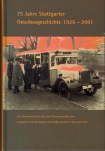 75 Jahre Stuttgarter Omnibusgeschichte 1926 - 2001